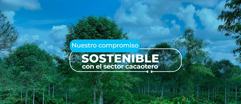 Compromiso con el sector cacaotero